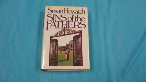 Sins of the Fathers: Howatch, Susan