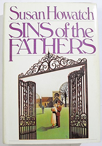 Sins of the Fathers (0671254634) by Susan Howatch