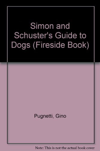 9780671255268: Simon and Schuster's Guide to Dogs (Fireside Book) (English and Italian Edition)