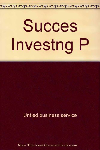 SUCCESSFUL INVESTING: UNITED BUSINESS SERVICE