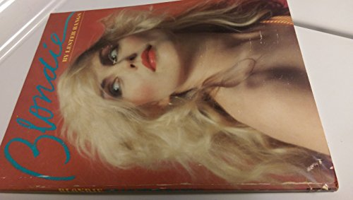 9780671255404: Blondie / Lester Bangs ; Produced by Delilah Communications Ltd, New York