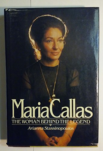 9780671255831: Maria Callas: The Woman Behind the Legend