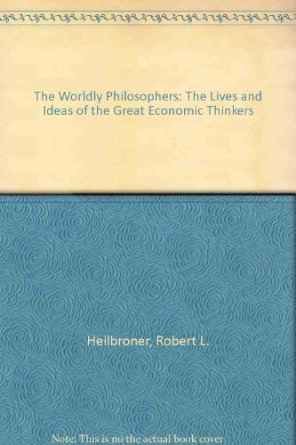 9780671255954: The Worldly Philosophers