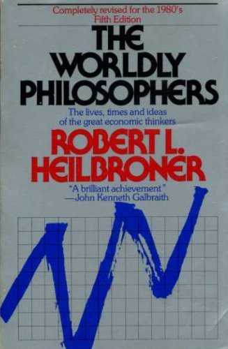 9780671255961: The Worldly Philosophers