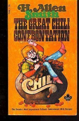 The Great Chili Confrontation (0671270230) by Smith, H. Allen