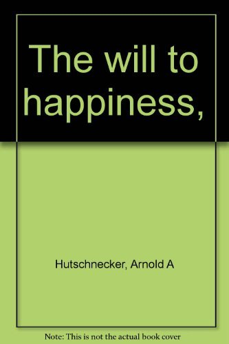 9780671270636: The will to happiness,