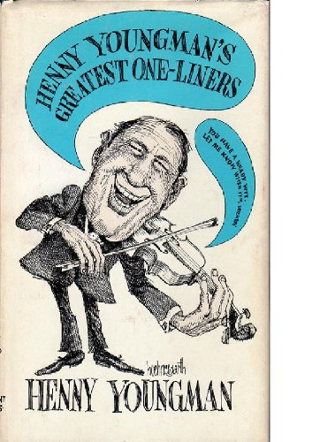 Henny Youngman's greatest one-liners (0671270680) by Henny Youngman