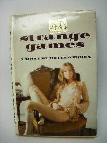 Strange Games: A Novel: Toren, Heller