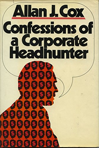 Confessions of a Corporate Headhunter: Cox, Allan