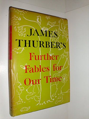 Further Fables for Our Time: James Thurber