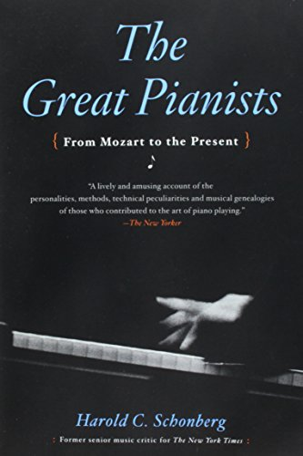 9780671289997: The Great Pianists: From Mozart to the Present