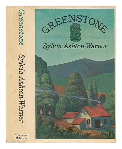 Greenstone [Feb 15, 1966] Slyvia ashton-warner: Slyvia ashton-warner