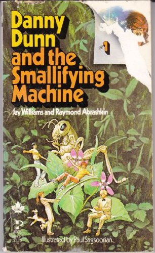 9780671293093: Danny Dunn and the Smallifying Machine