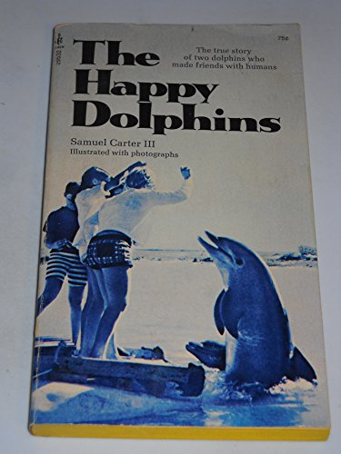 9780671295325: The happy dolphins (An Archway paperback)