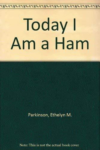 9780671295677: Today I Am a Ham