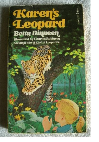 Karen's Leopard ( A Lurk of Leopards: Dinneen, Betty