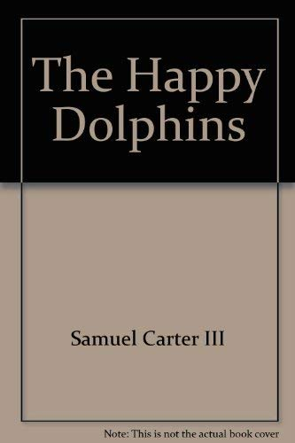 9780671297268: The Happy Dolphins