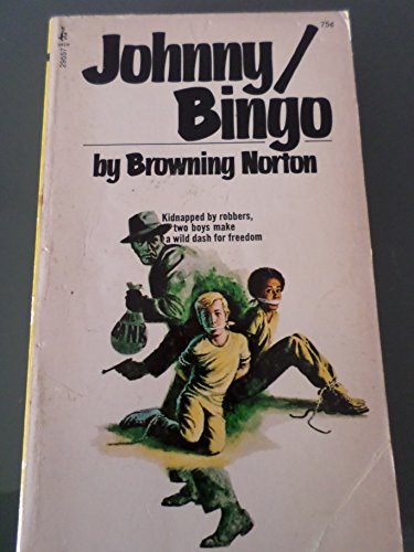 Johnny/Bingo: Norton, Browning