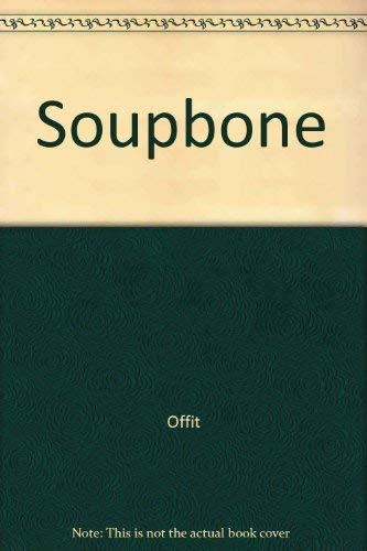 9780671297817: Soupbone