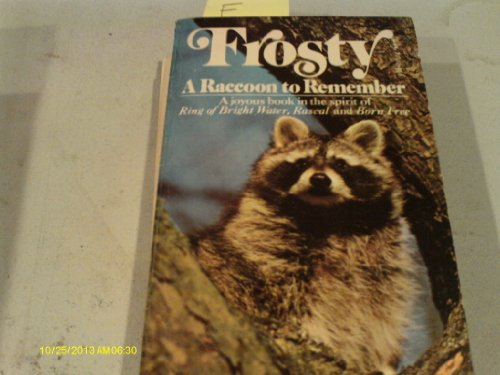 9780671298081: Frosty ; a raccoon to remember