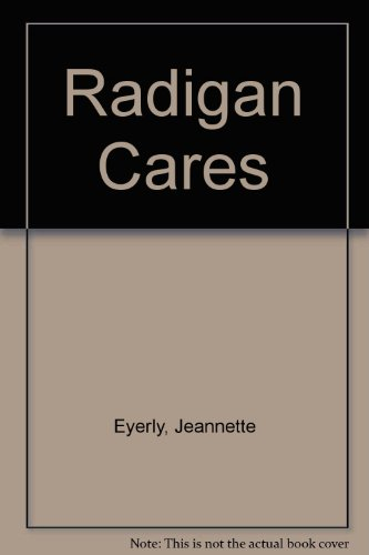 Radigan Cares (9780671299149) by Jeannette Eyerly