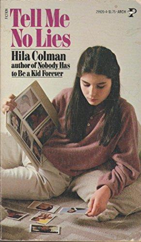 Tell Me No Lies: Colman, Hila