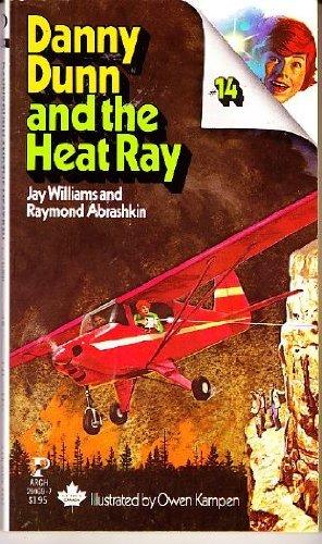 DANNY DUNN AND THE HEAT RAY: Jay Williams