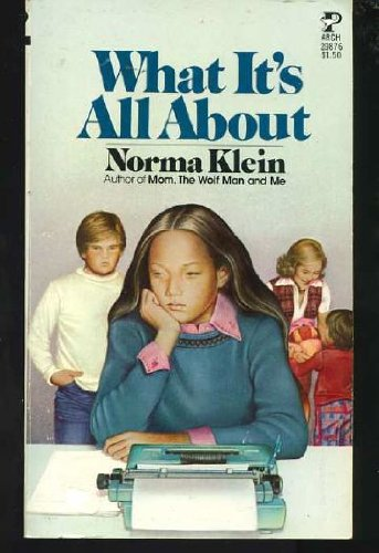What It's All About: Norma Klein