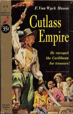 Cutlass Empire (Cardinal Edition C-4): F. Van Wyck