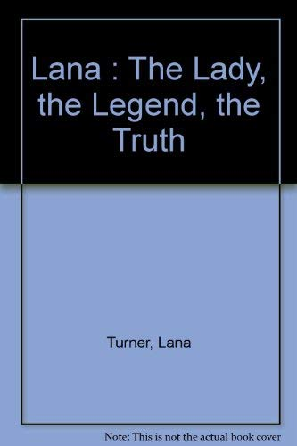 9780671308056: Lana : The Lady, the Legend, the Truth
