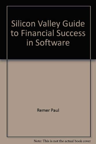 9780671308346: Silicon Valley Guide to Financial Success in Software