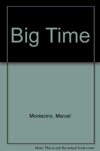 9780671313425: Big Time