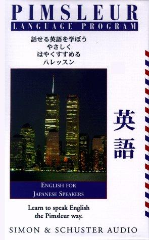 9780671315757: Pimsleur Language Program: English for Japanese Speakers (English and Japanese Edition)