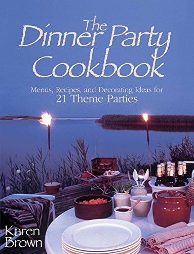 9780671317270: Dinner Party Cookbook: Menus Recipes And Decorating Ideas For 21 Theme Parties