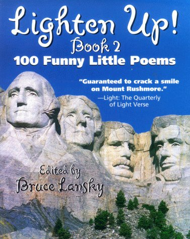 Lighten Up! #2: 101 More Funny Little Poems (0671317725) by Bruce Lansky