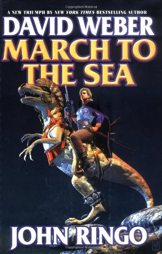 March to the Sea: Weber, David; Ringo, John