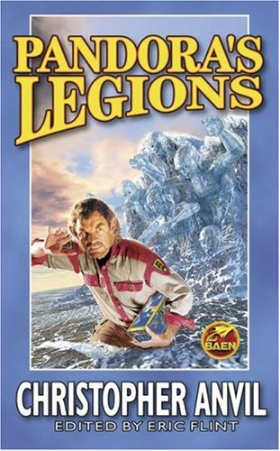 Pandora's Legions: Christopher Anvil