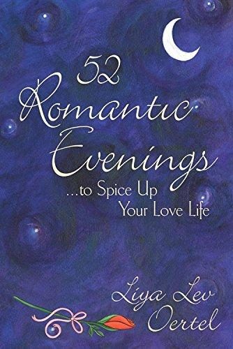 52 Romantic Evenings: Oertel, Liya Lev