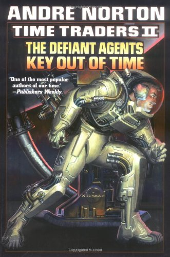 Time Traders II: The Defiant Agents & Key Out of Time (067131968X) by Andre Norton