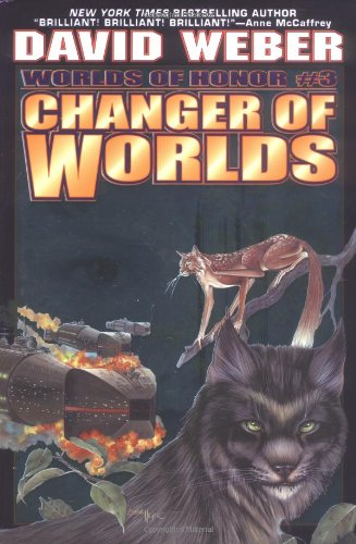 Changer of Worlds (Worlds of Honor #3)