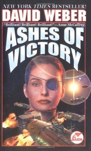 9780671319779: Ashes of Victory (Honor Harrington 9)