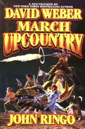 March Upcountry ***SIGNED X2***: David Weber and John Ringo