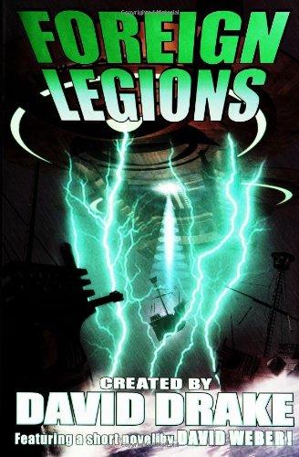 Foreign Legions: Drake, David; Weber, David; Flint, Eric