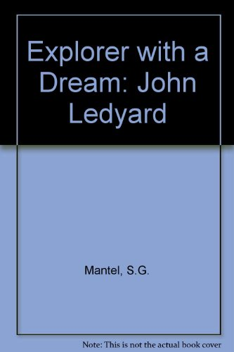 Explorer With A Dream: John Ledyard
