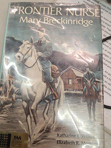 9780671321086: Frontier Nurse: Mary Breckinridge,