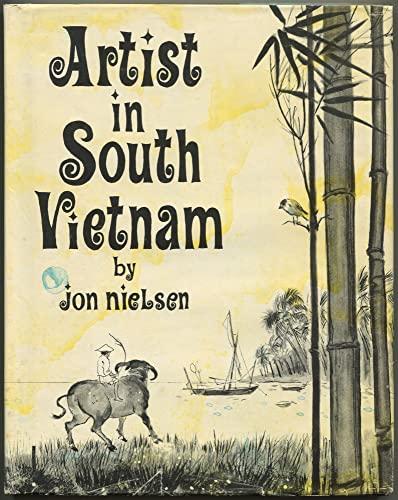 Artist in South Vietnam: Nielsen, Jon and