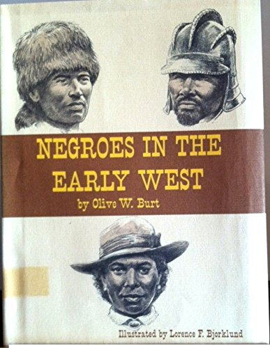 Negroes in the early West,: Olive Woolley Burt
