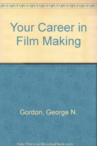 Your Career in Film Making