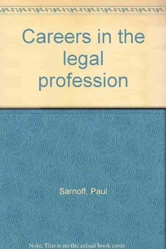 Careers in the legal profession: Sarnoff, Paul