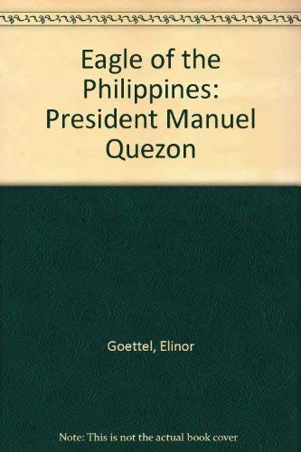 9780671322137: Eagle of the Philippines: President Manuel Quezon